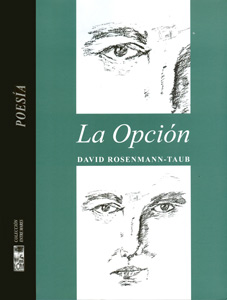 La Opci&oacute;n<br>(The Option)