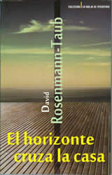 El horizonte cruza la casa (The Horizon Crosses the House)